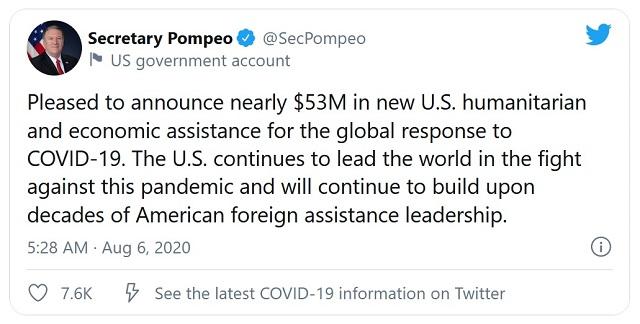 「およそ5300万ドルの新しい人道・経済支援策を発表できうれしく思う。米国は、このパンデミックとの闘いで引き続き世界を主導し、数十年にわたり築いた対外支援リーダーシップを継続して発揮していく」――ポンペオ国務長官